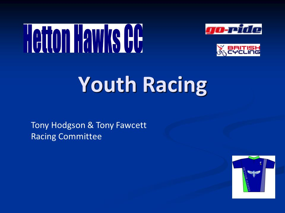 Youth Racing Tony Hodgson & Tony Fawcett Racing Committee