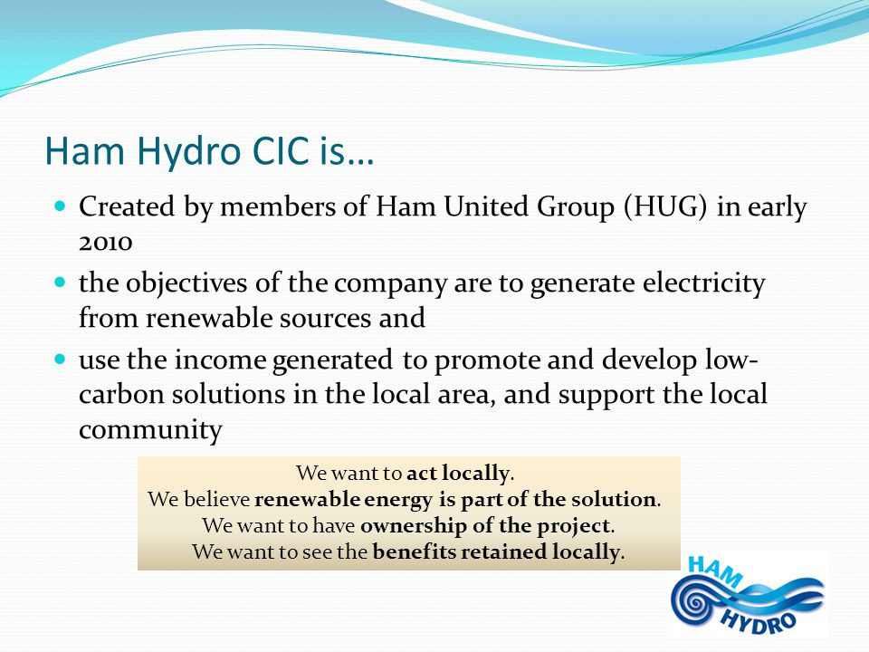 Project & construction timeline (provisional) March 2012: planning approval granted April 2012: share issue launched June 2012: weir pool survey conducted July/August 2012: licences granted October 2012: preparatory civil works begin January 2013: civil works begin in earnest March/April 2013: delivery of screws June 2013: commissioning NB – this process involves many procedures being run in parallel
