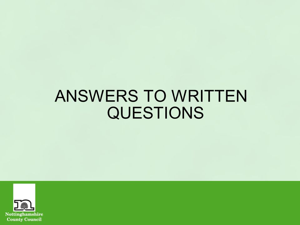 ANSWERS TO WRITTEN QUESTIONS