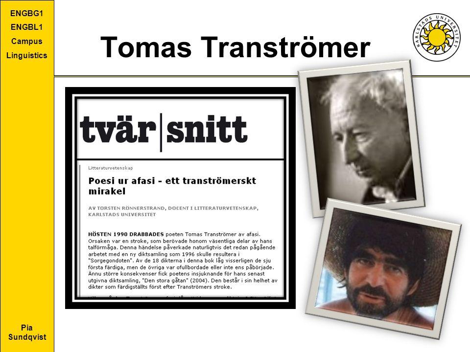 Pia Sundqvist ENGBG1 ENGBL1 Campus Linguistics Tomas Tranströmer