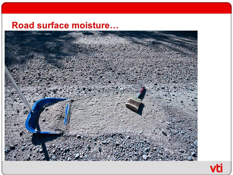 Road surface moisture…