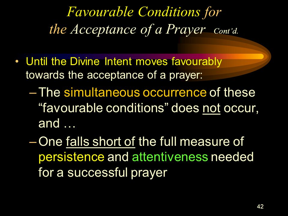 42 Favourable Conditions for the Acceptance of a Prayer Cont'd.
