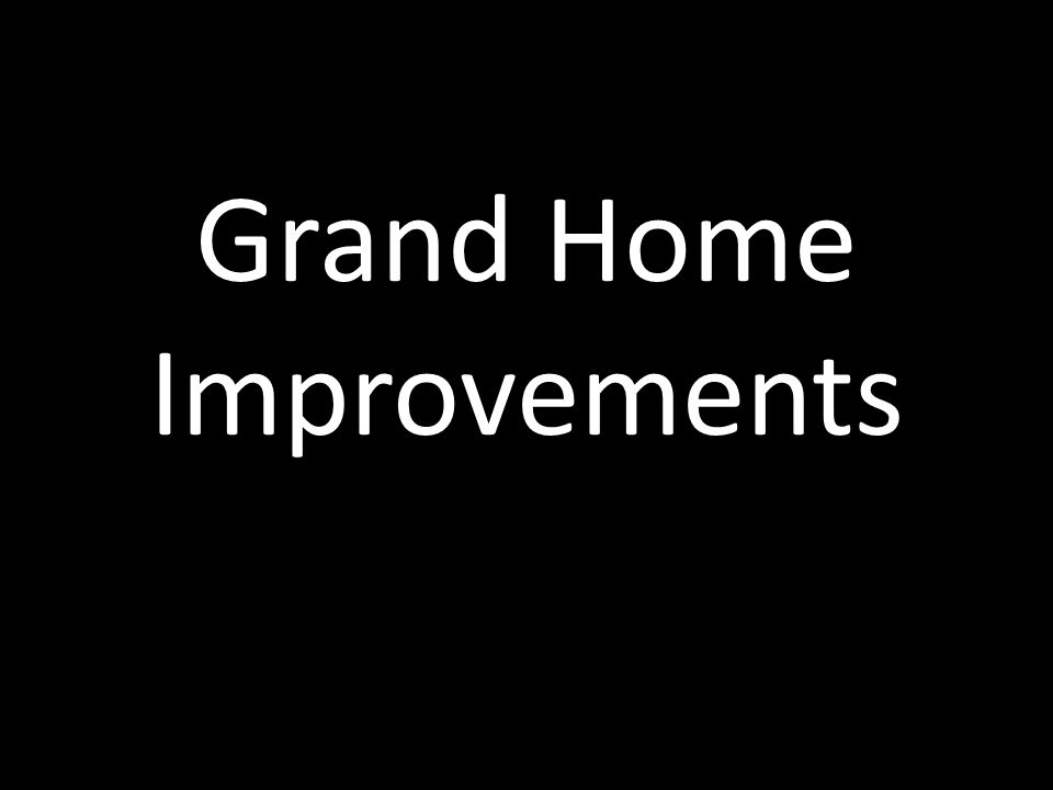 Grand Home Improvements