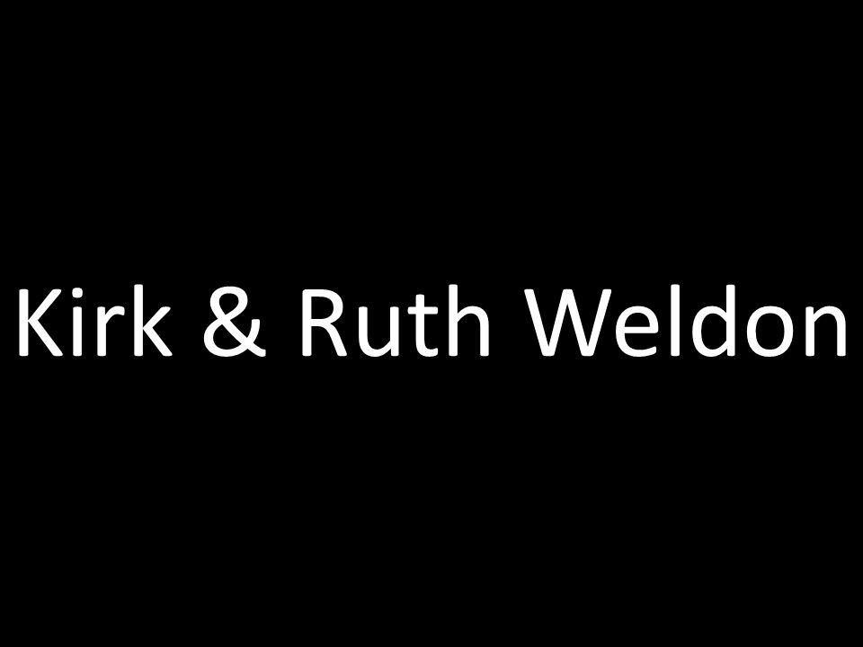 Kirk & Ruth Weldon