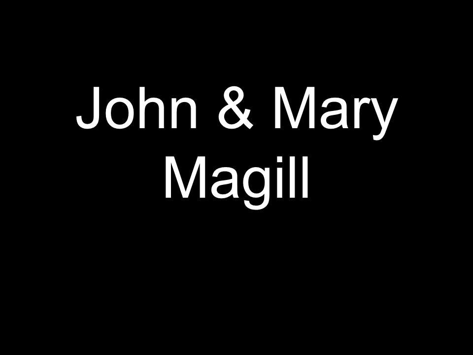 John & Mary Magill