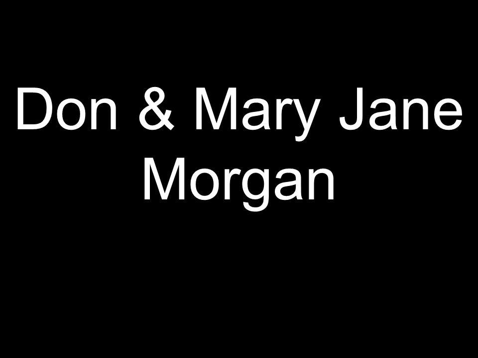 Don & Mary Jane Morgan
