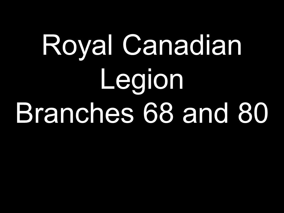 Royal Canadian Legion Branches 68 and 80