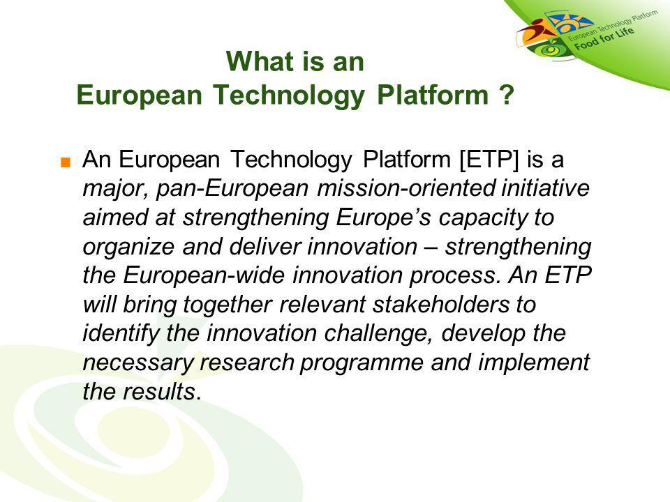 What is an European Technology Platform .