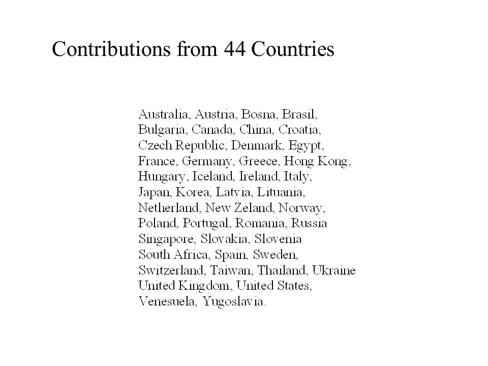 Contributions from 44 Countries