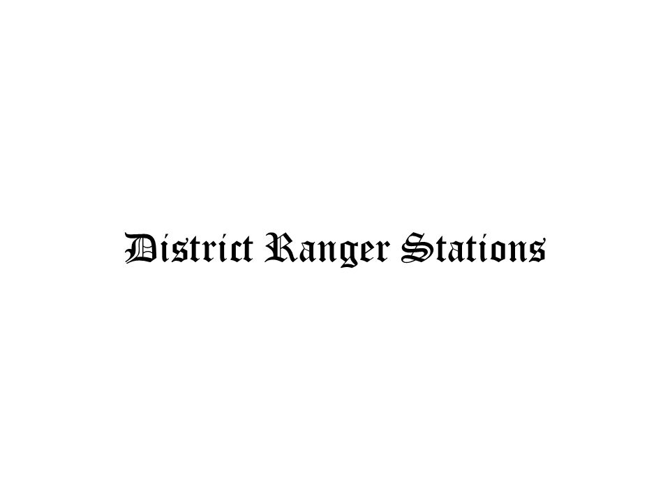 District Ranger Stations