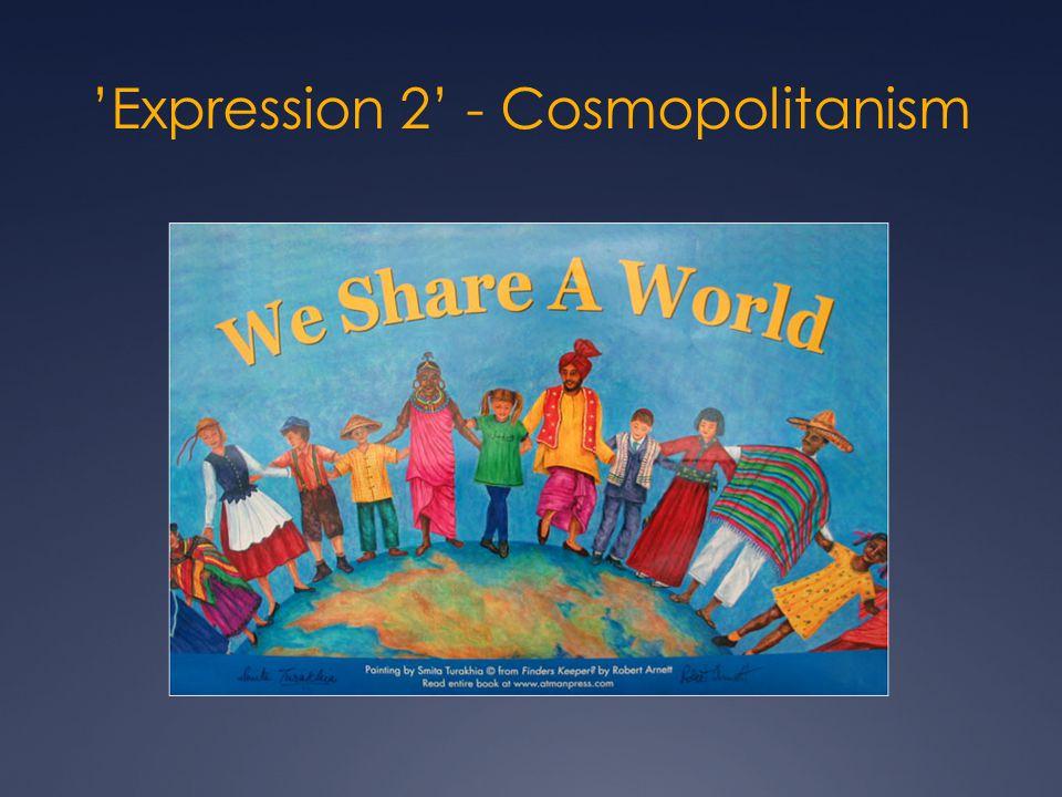 'Expression 2' - Cosmopolitanism
