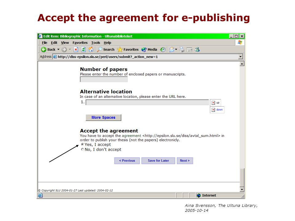 Aina Svensson, The Ultuna Library, 2005-10-14 Accept the agreement for e-publishing