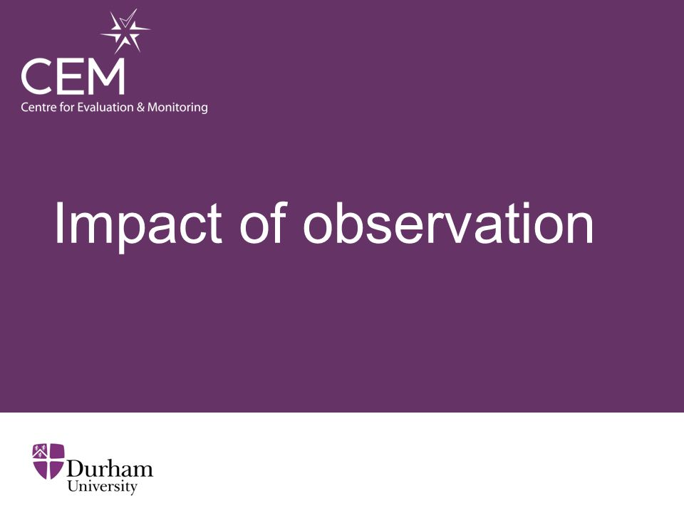 Impact of observation