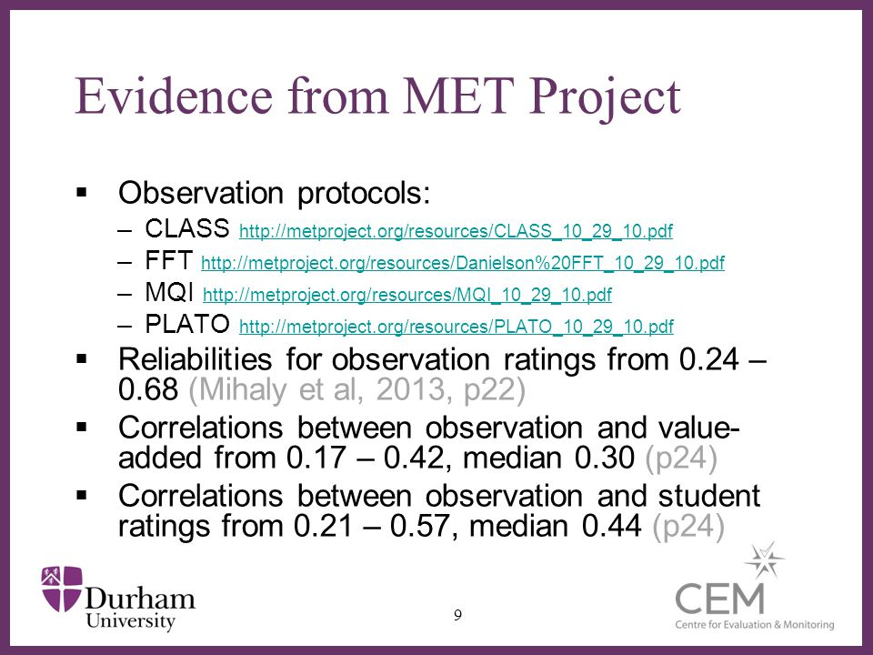 ∂ Formative observation  Validity issues still apply –Advice about how to 'improve' could make it worse (but practice is so hard to change this is unlikely)  Wider evidence on feedback suggests large positive effects are possible  But also evidence on accountability and evaluation suggests summative observation can be positive  In all cases, benefits must outweigh costs 20