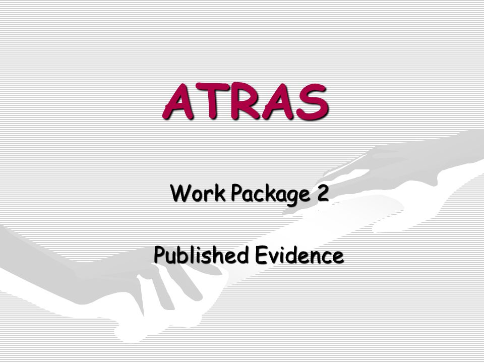 ATRAS Work Package 2 Published Evidence
