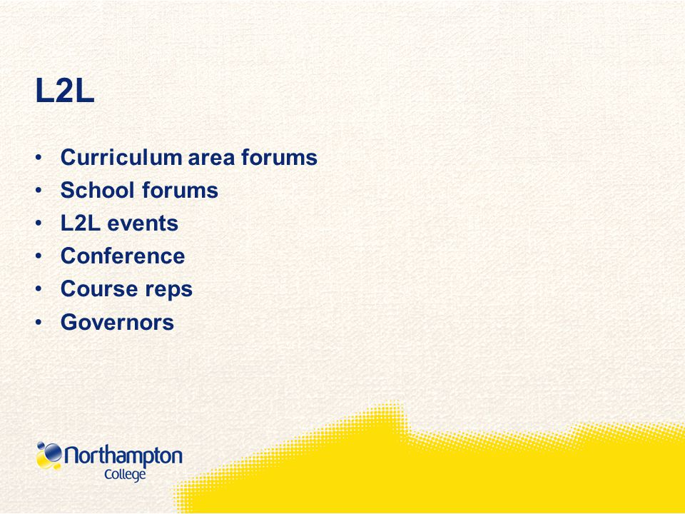 L2L Curriculum area forums School forums L2L events Conference Course reps Governors