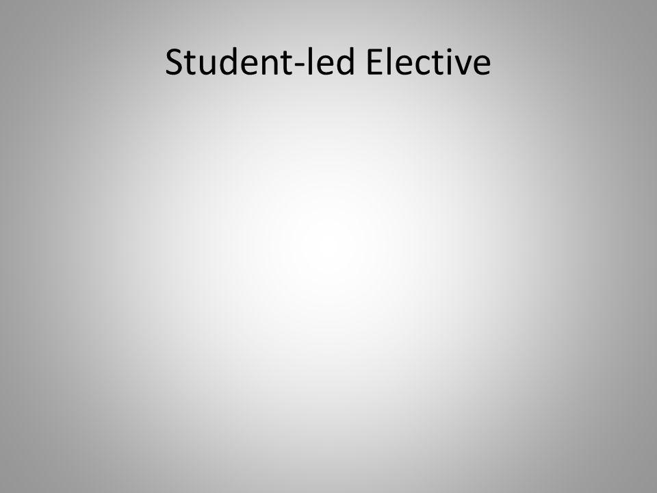 Student-led Elective