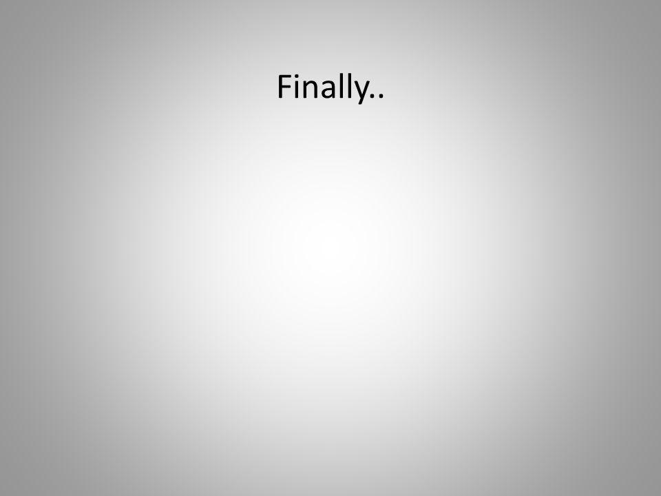 Finally..