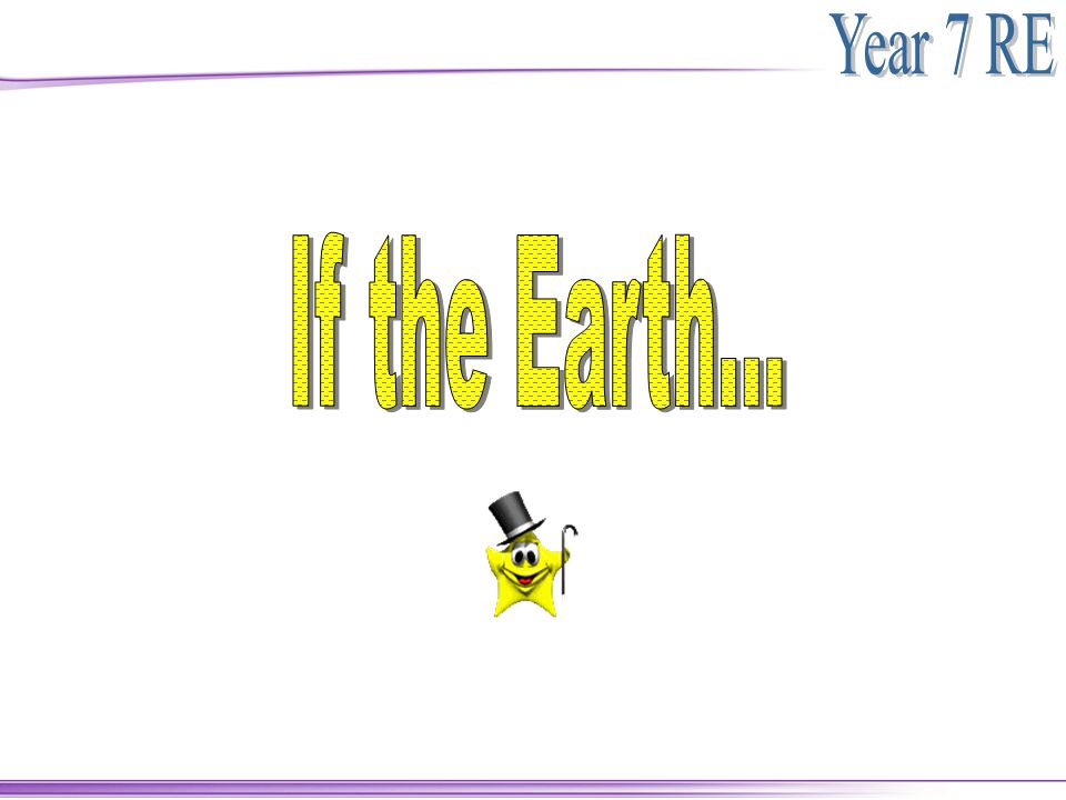 If the earth … Were only a few feet in diameter, floating a few feet above a field somewhere, People would come from everywhere to marvel at it.