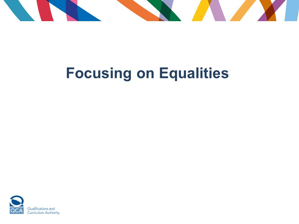 Focusing on Equalities