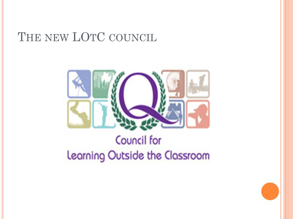 T HE NEW LO T C COUNCIL