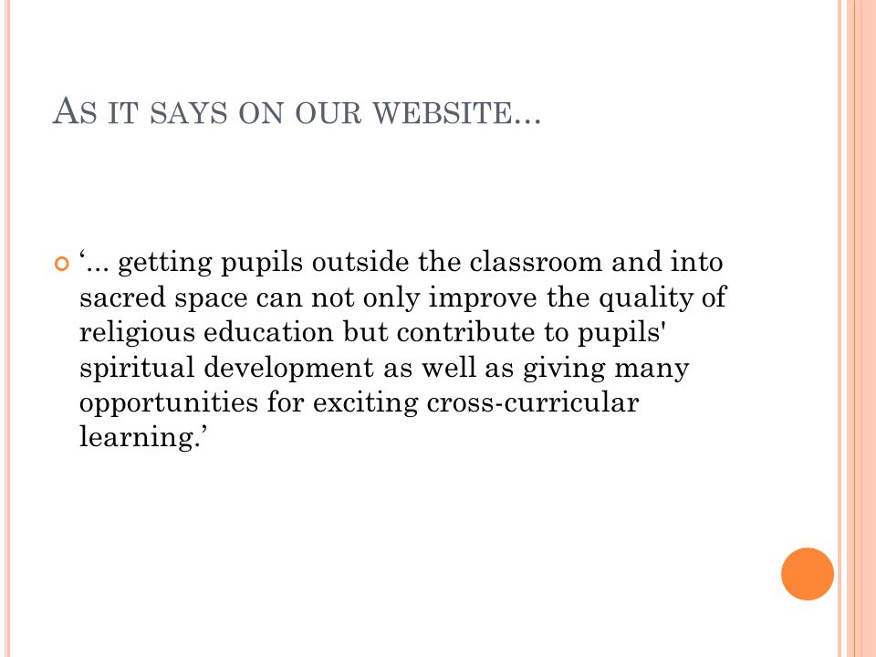 A S IT SAYS ON OUR WEBSITE... '...