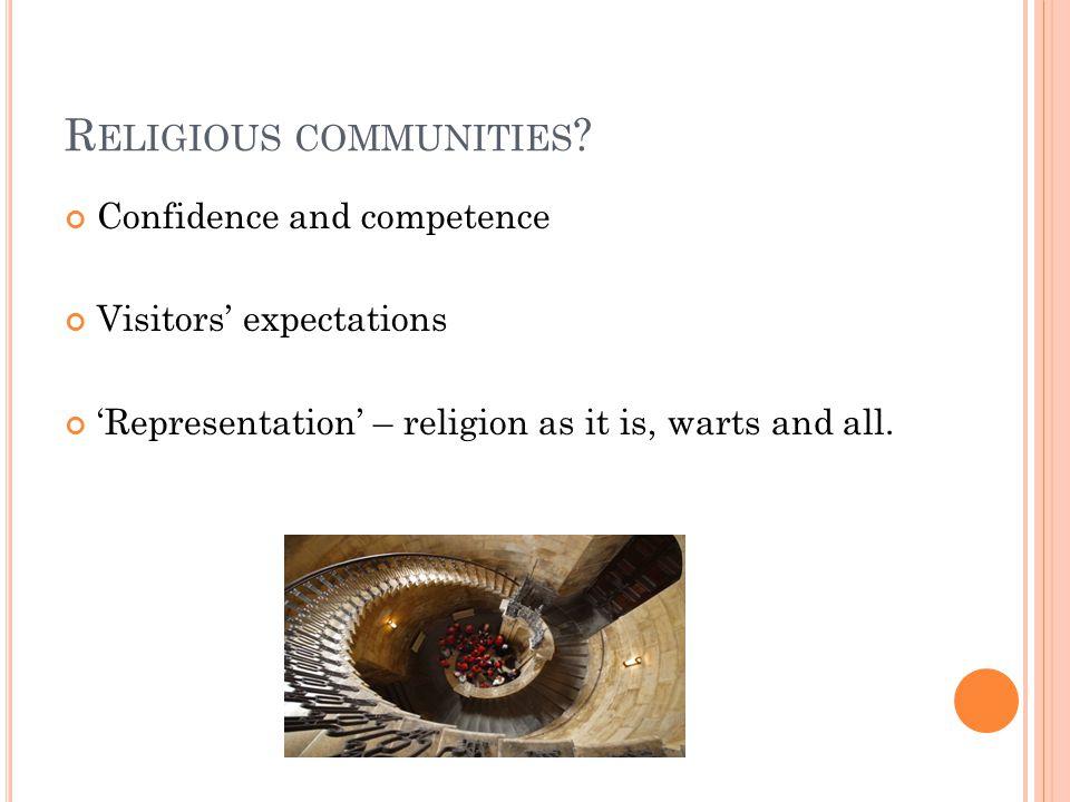 R ELIGIOUS COMMUNITIES .
