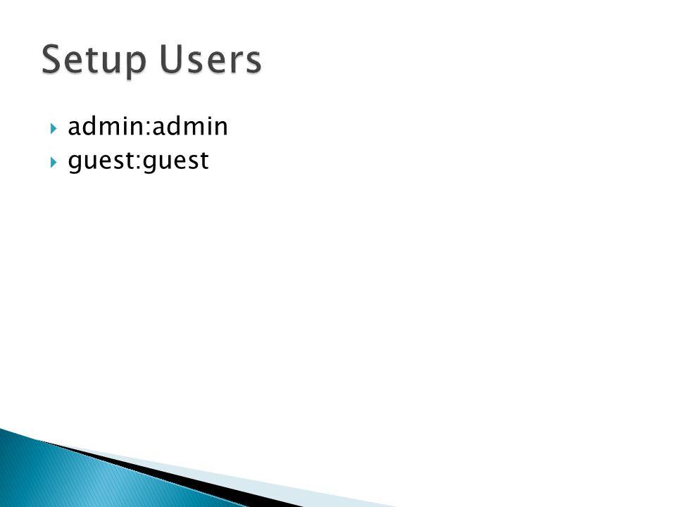  admin:admin  guest:guest