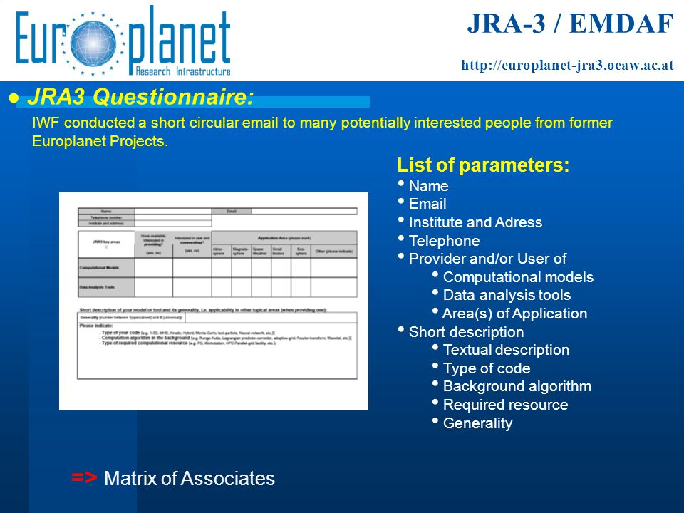● JRA3 Questionnaire: IWF conducted a short circular email to many potentially interested people from former Europlanet Projects.
