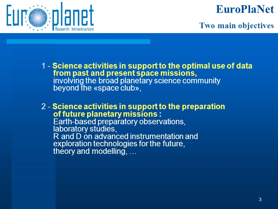 1 - Science activities in support to the optimal use of data from past and present space missions, involving the broad planetary science community bey