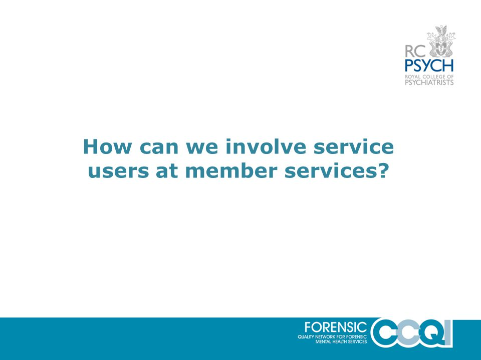 How can we involve service users at member services