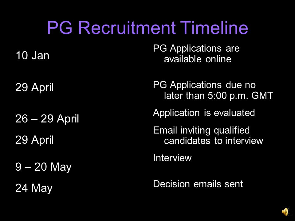 UG Recruitment Timeline 10 January 7 Feb; 9 Feb; 15 Feb; 17 Feb 18 February 21 – 25 February 25 February 28 February-11 March 21 March UG Applications are available online Mandatory Information Sessions UG Applications due no later than 5:00 p.m.