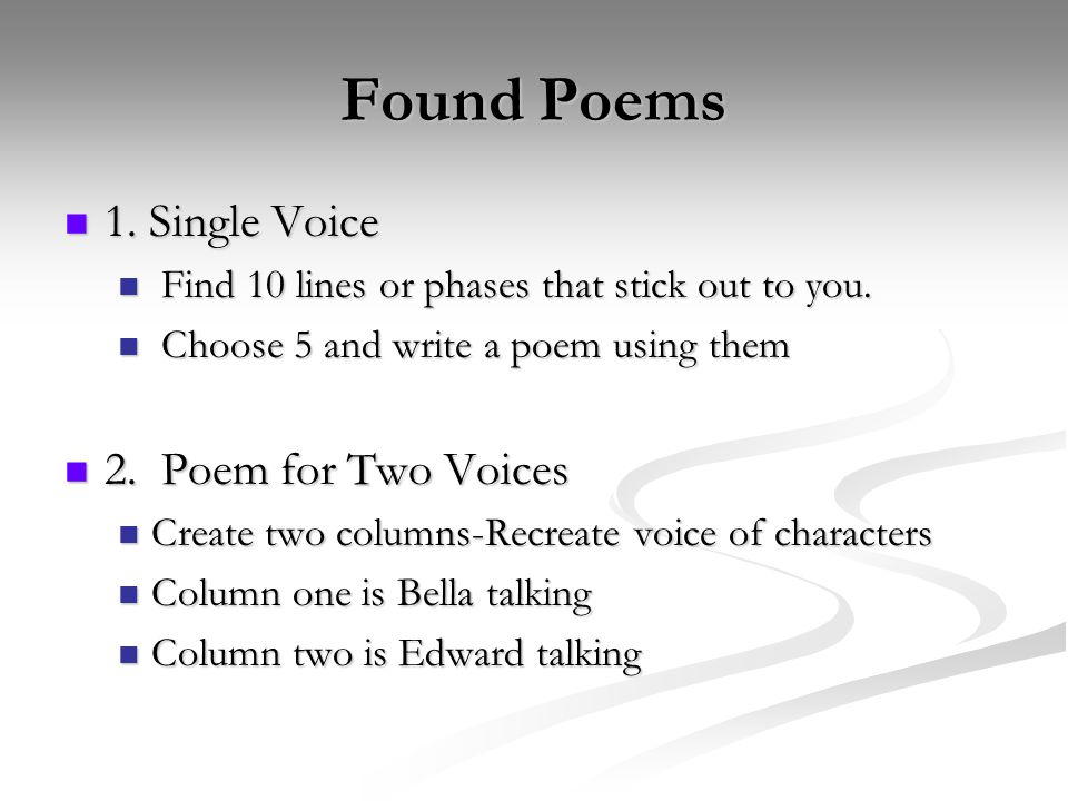 Found Poems 1. Single Voice 1. Single Voice Find 10 lines or phases that stick out to you.