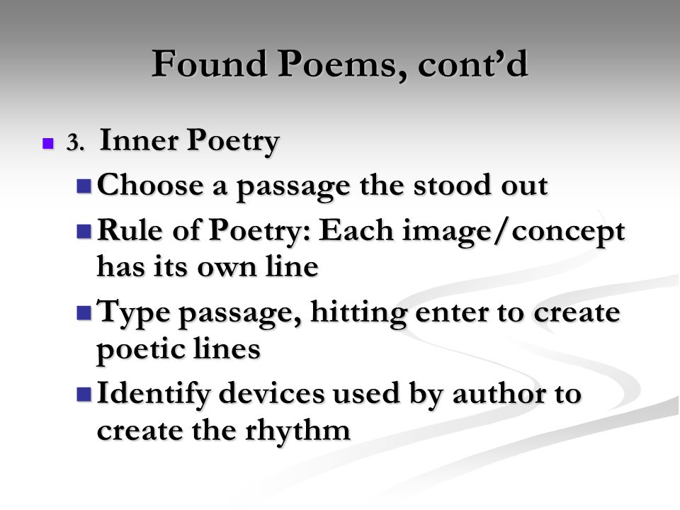 Found Poems, cont'd 3. Inner Poetry 3.
