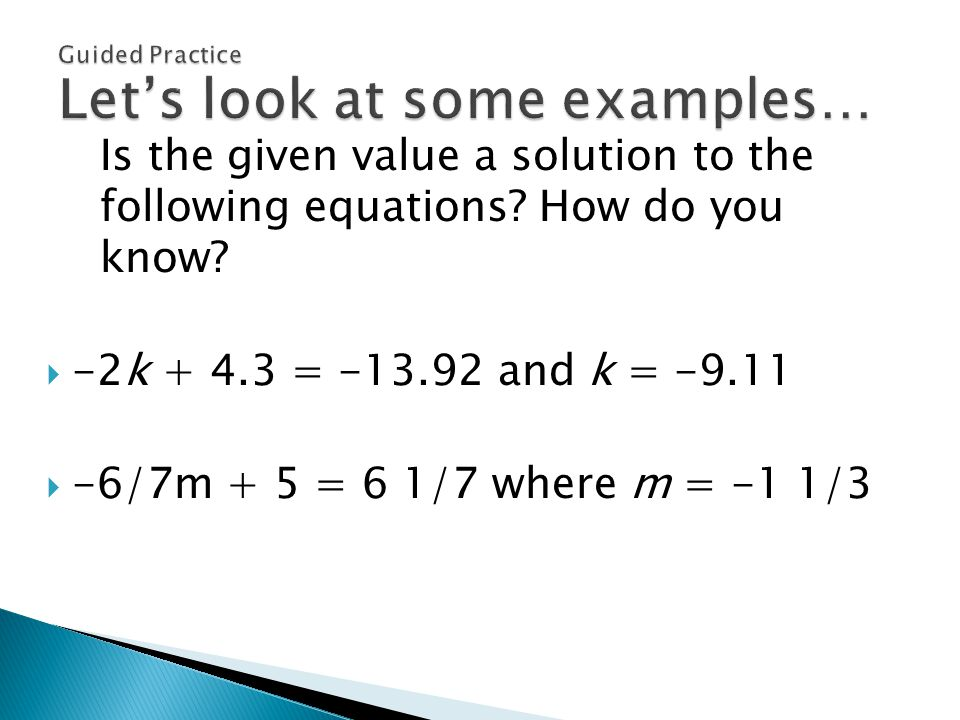 Is the given value a solution to the following equations.