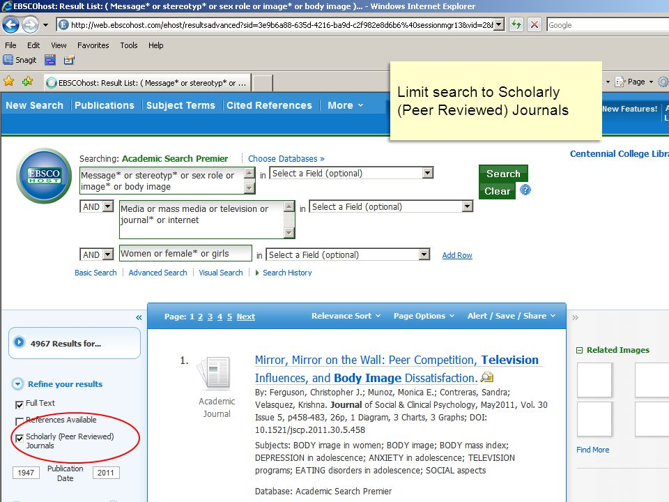 Limit search to Scholarly (Peer Reviewed) Journals