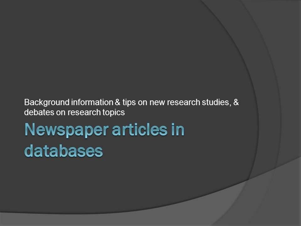 Background information & tips on new research studies, & debates on research topics