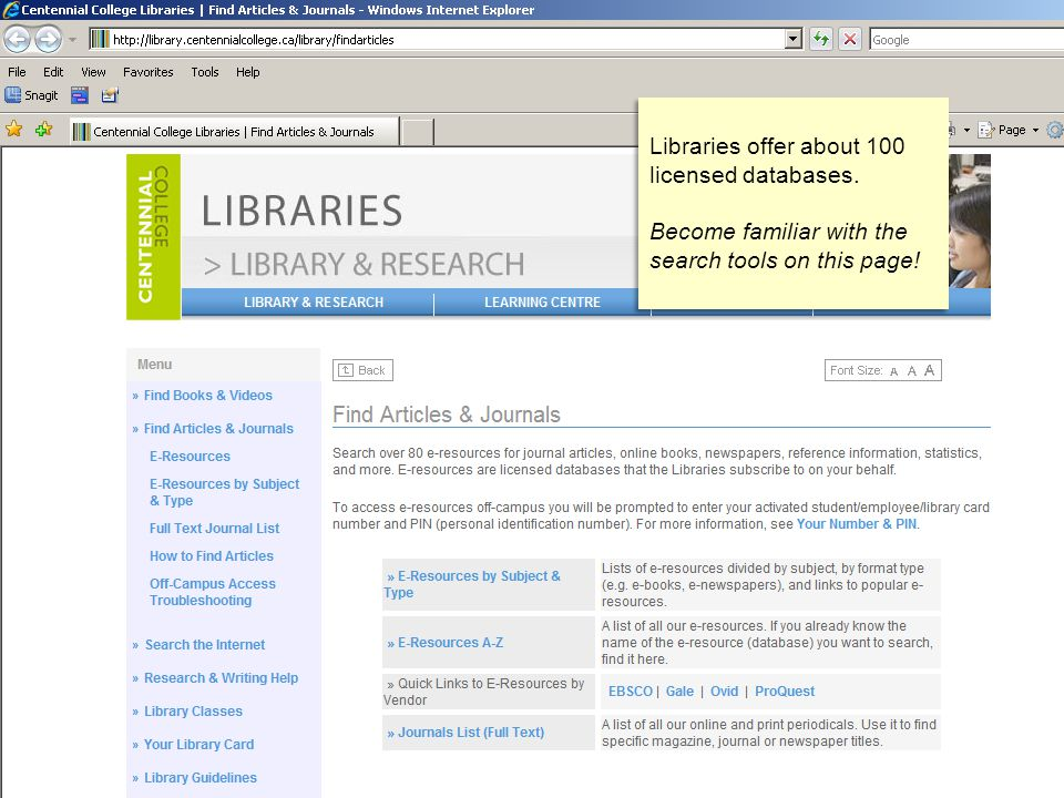 Libraries offer about 100 licensed databases. Become familiar with the search tools on this page.