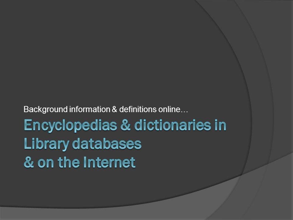 Background information & definitions online…
