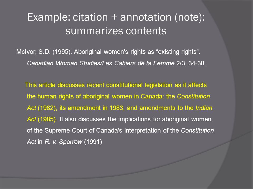 Example: citation + annotation (note): summarizes contents McIvor, S.D.