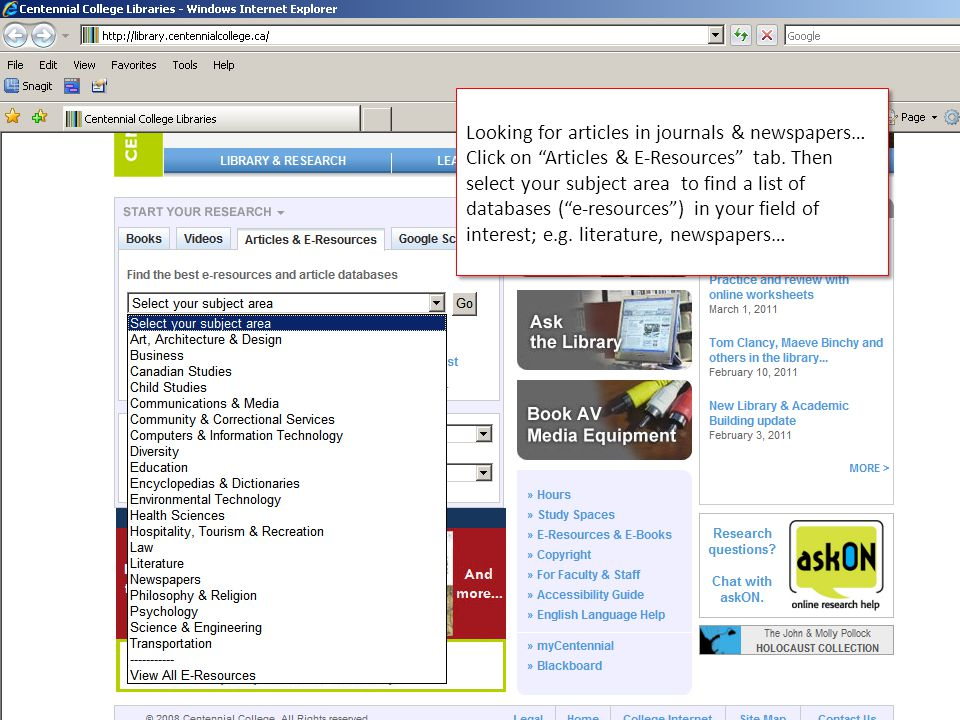 Looking for articles in journals & newspapers… Click on Articles & E-Resources tab.