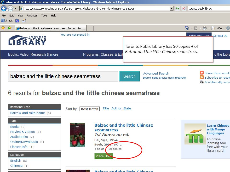 Toronto Public Library has 50 copies + of Balzac and the little Chinese seamstress.