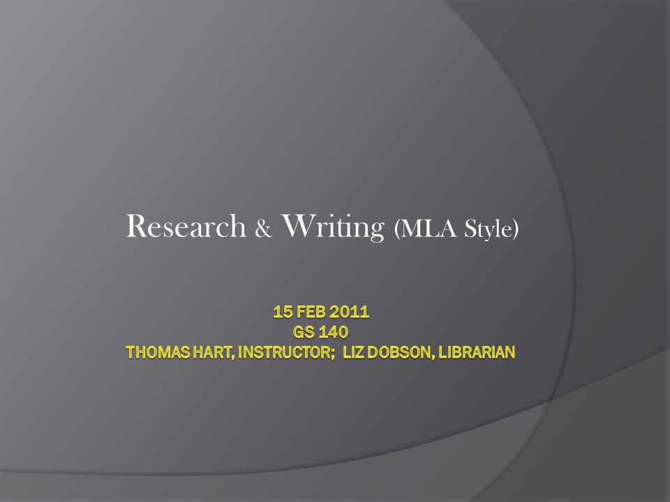 Research & Writing (MLA Style)