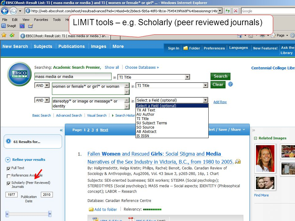 LIMIT tools – e.g. Scholarly (peer reviewed journals)