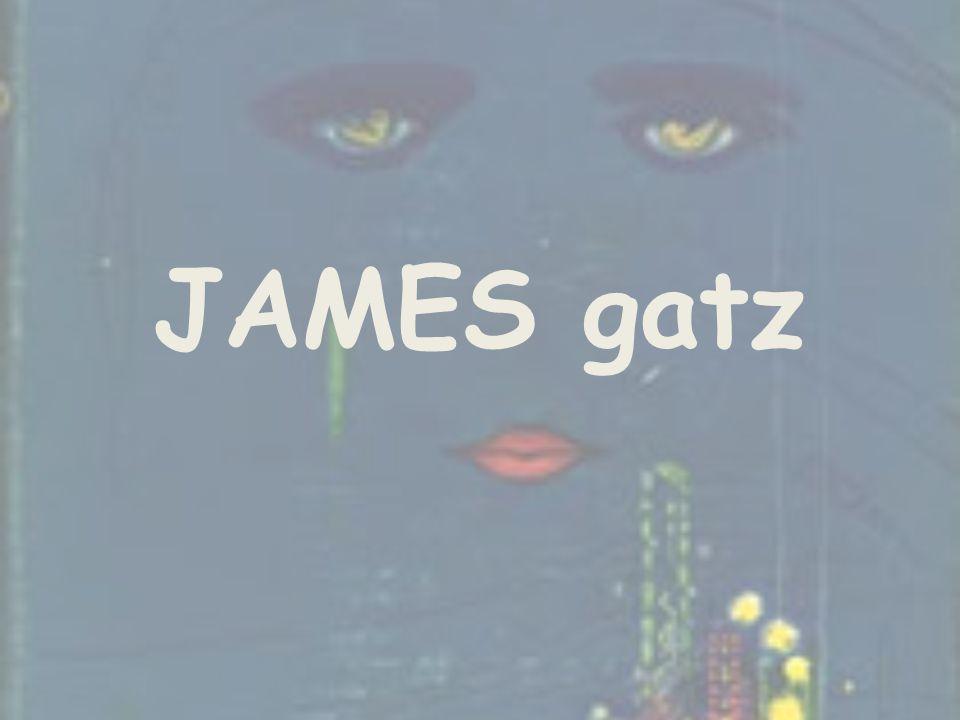 JAMES gatz