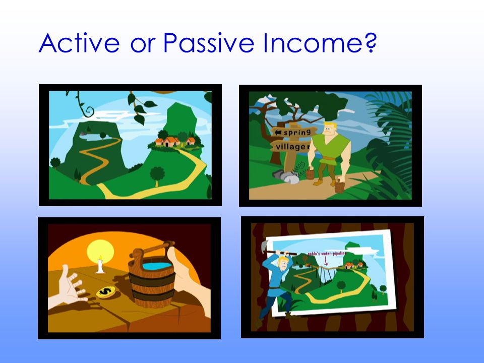 Active or Passive Income?