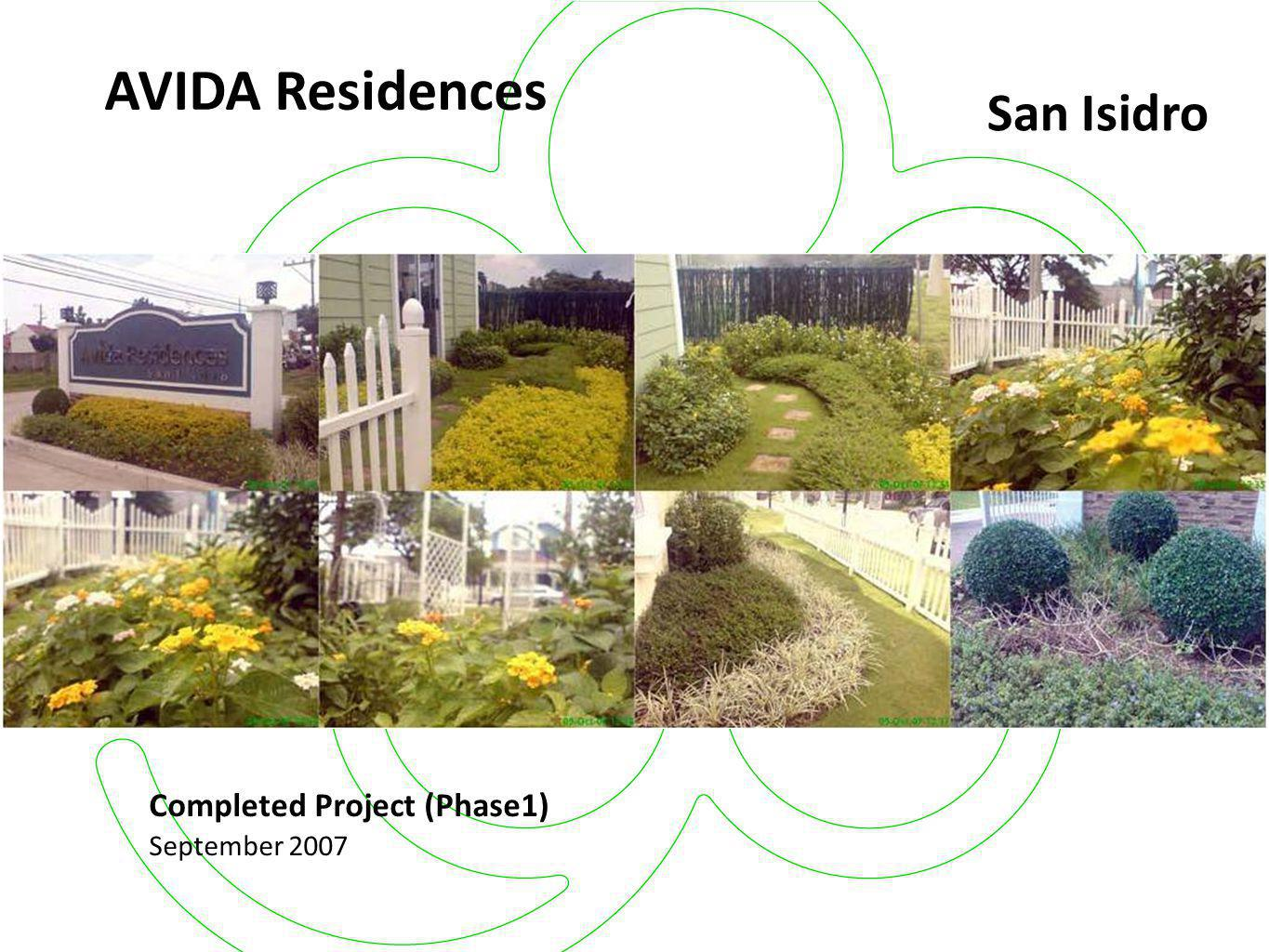 Completed Project (Phase1) September 2007 Avida Residences San Isidro May 2007
