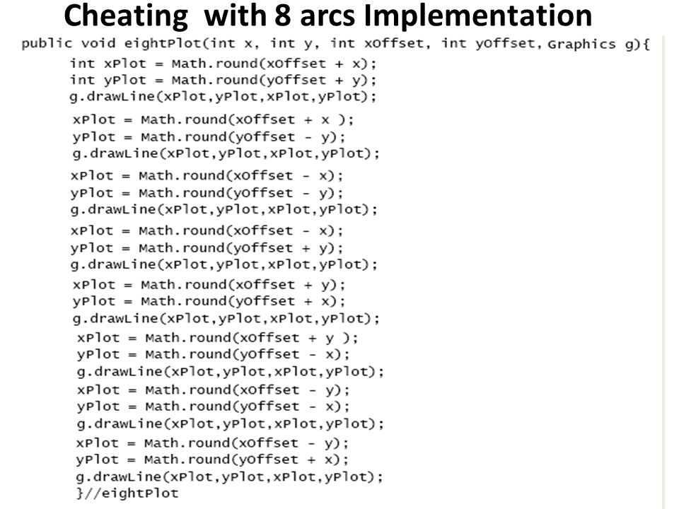 Cheating with 8 arcs Implementation