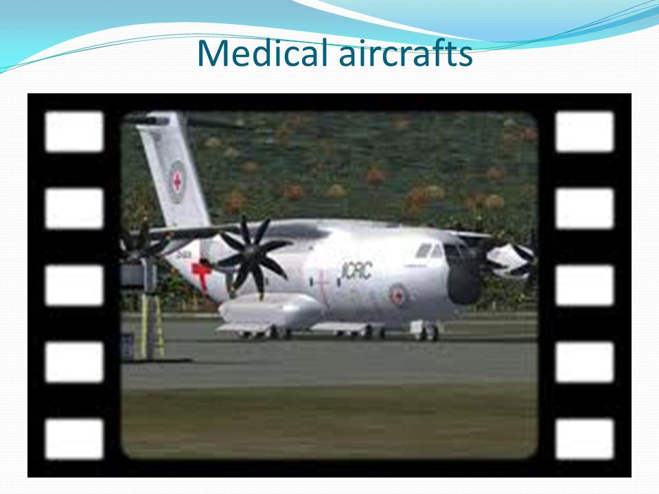 Medical aircrafts