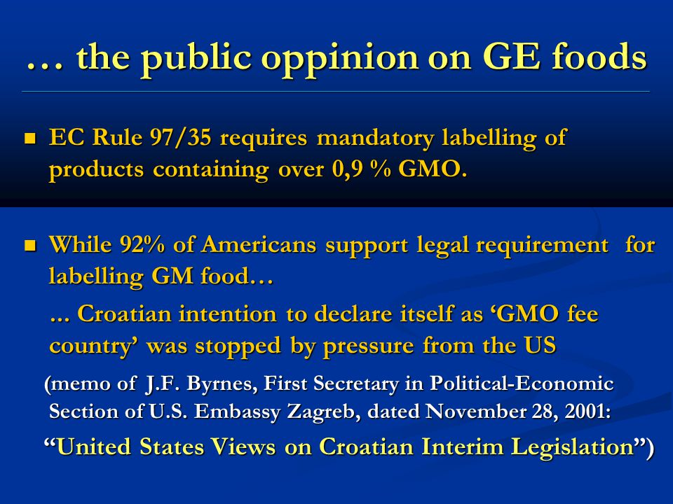 … the public oppinion on GE foods ________________________________________________________________________________________________________________ EC